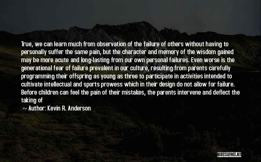 Kevin R. Anderson Quotes 1248119