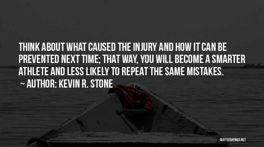 Kevin R. Stone Quotes 2079239