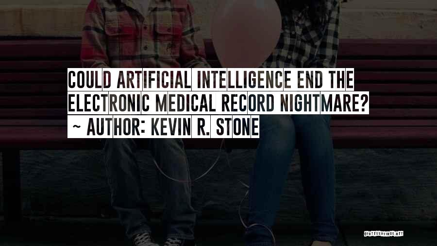 Kevin R. Stone Quotes 554413