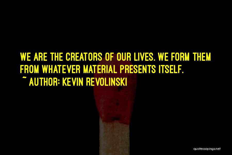 Kevin Revolinski Quotes 2233245