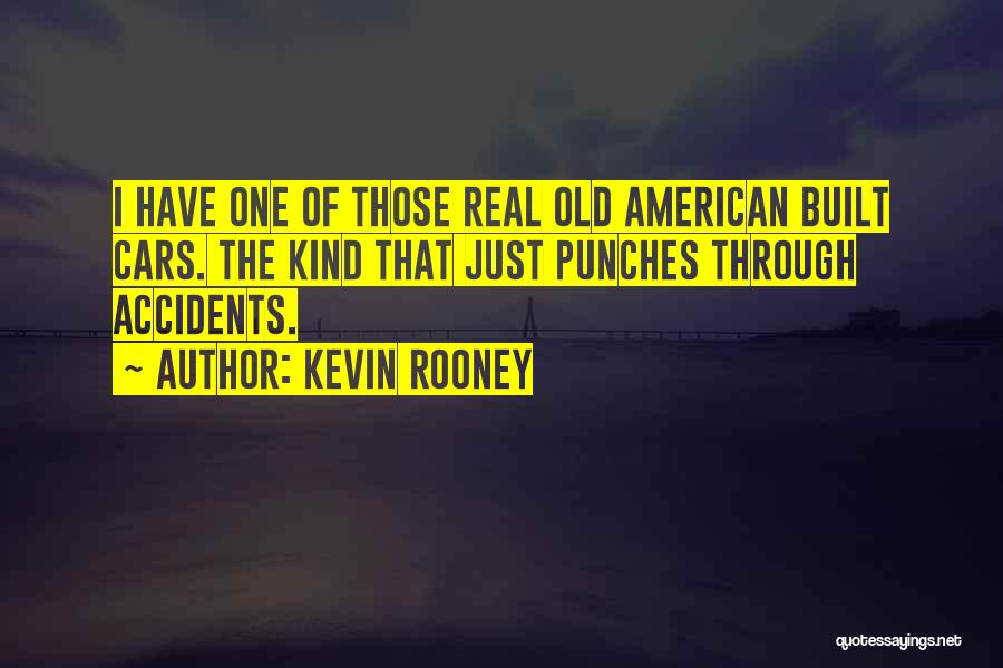 Kevin Rooney Quotes 327142