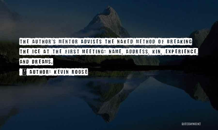 Kevin Roose Quotes 1090086
