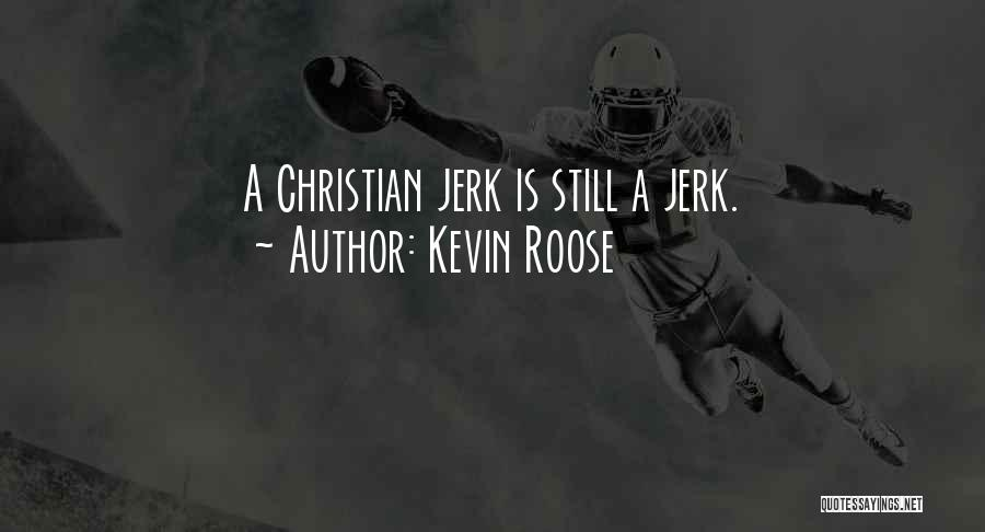 Kevin Roose Quotes 123802