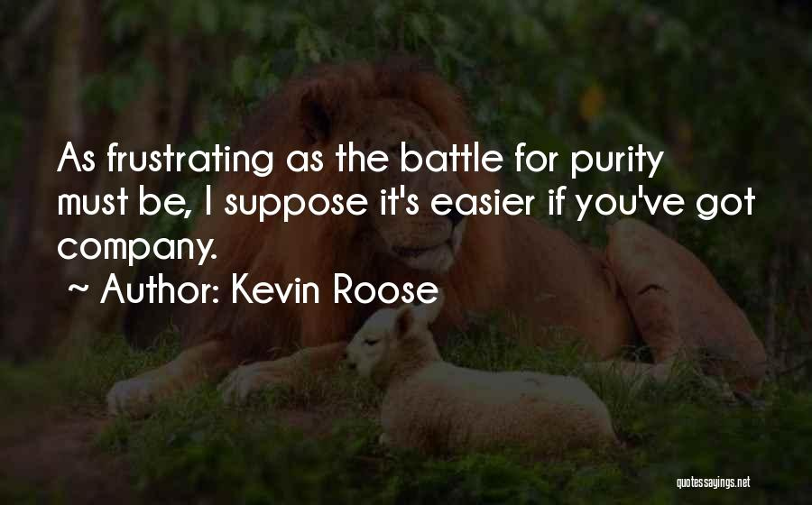 Kevin Roose Quotes 1530984