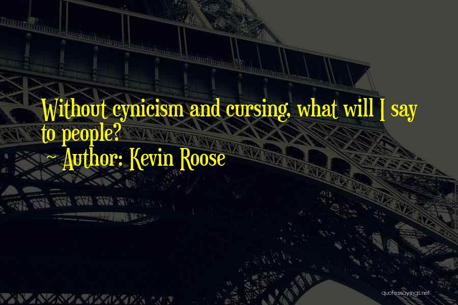 Kevin Roose Quotes 416191