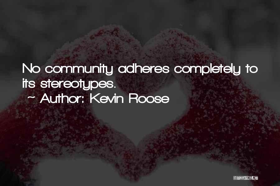 Kevin Roose Quotes 895460