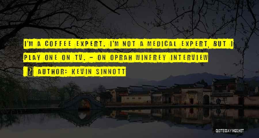 Kevin Sinnott Quotes 642594