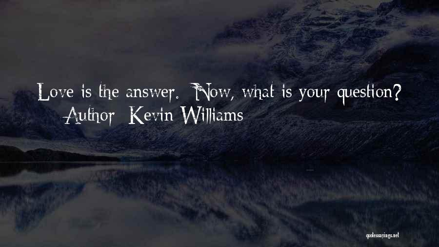 Kevin Williams Quotes 2000256