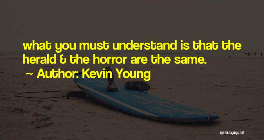 Kevin Young Quotes 1569075