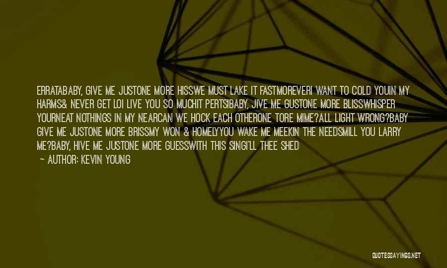 Kevin Young Quotes 1652458