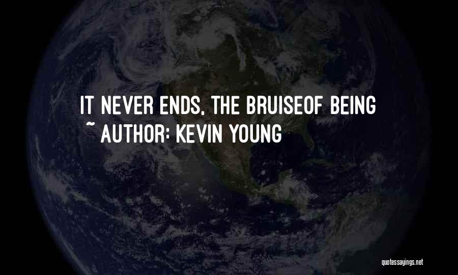 Kevin Young Quotes 1896432