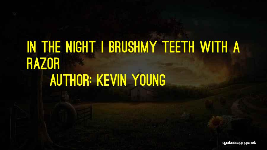 Kevin Young Quotes 601175