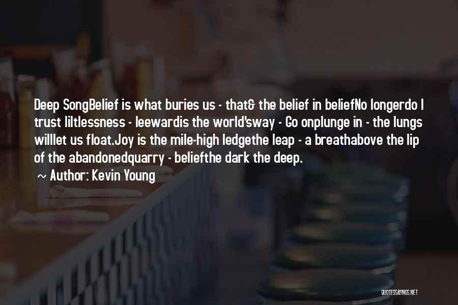 Kevin Young Quotes 781922