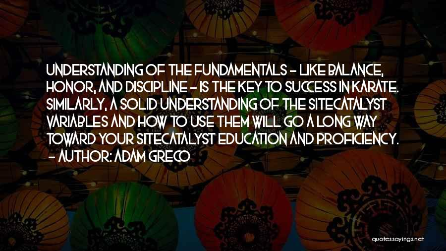 Key To Success Education Quotes By Adam Greco