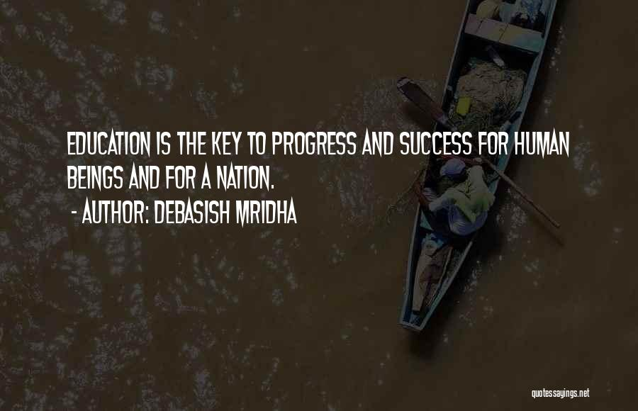 Key To Success Education Quotes By Debasish Mridha