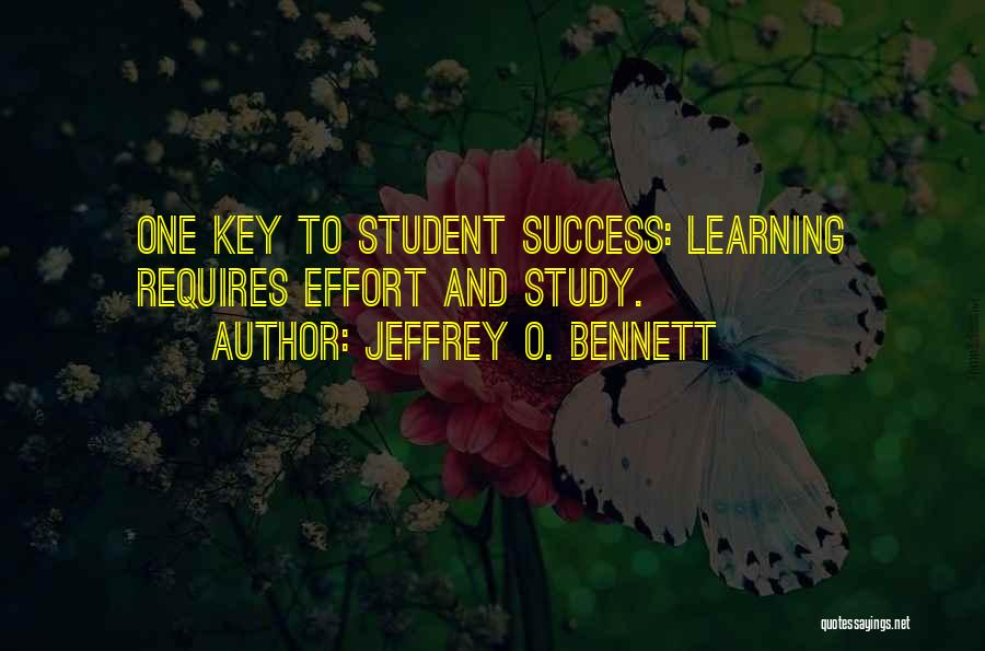 Key To Success Education Quotes By Jeffrey O. Bennett