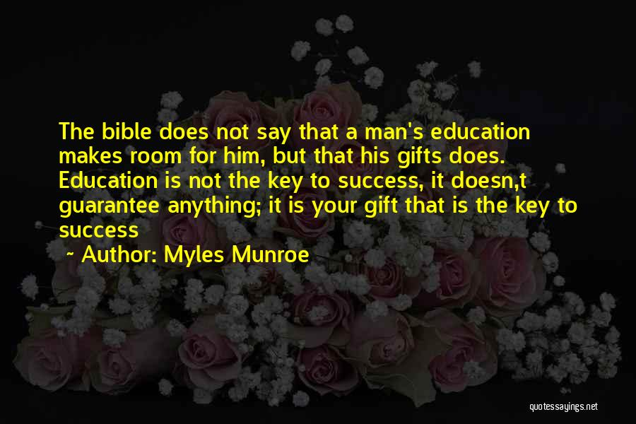 Key To Success Education Quotes By Myles Munroe