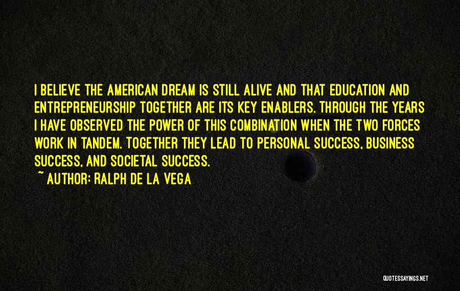 Key To Success Education Quotes By Ralph De La Vega