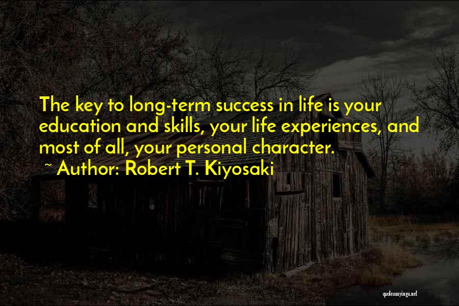 Key To Success Education Quotes By Robert T. Kiyosaki