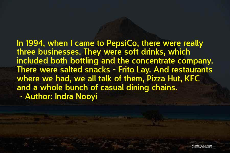 Kfc Quotes By Indra Nooyi