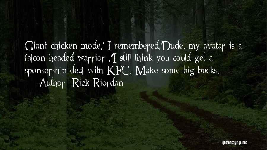 Kfc Quotes By Rick Riordan