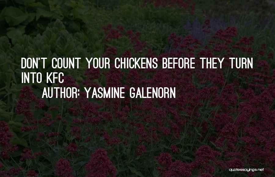 Kfc Quotes By Yasmine Galenorn