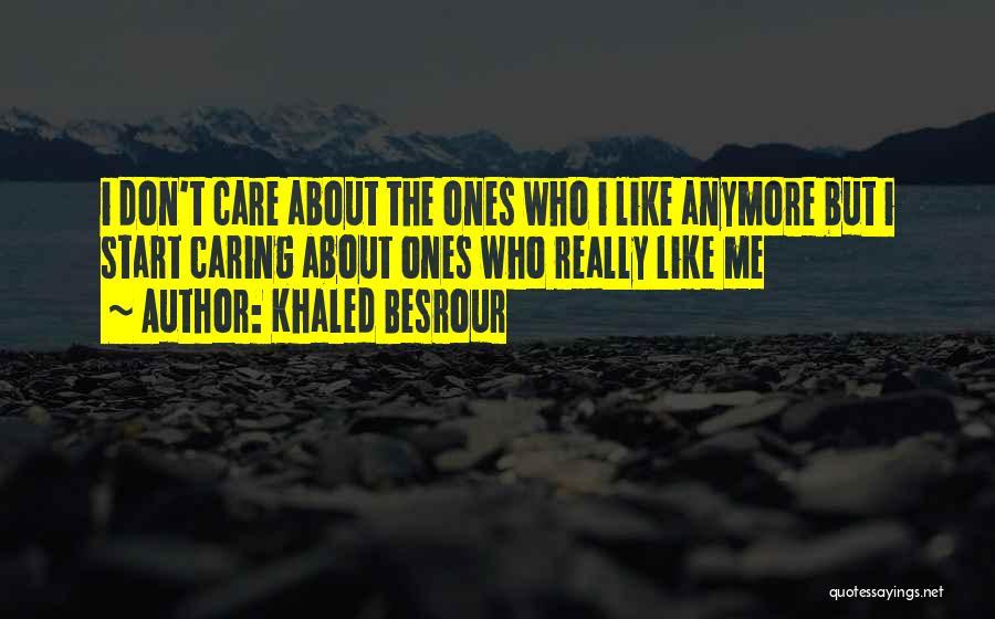 Khaled Besrour Quotes 1480220