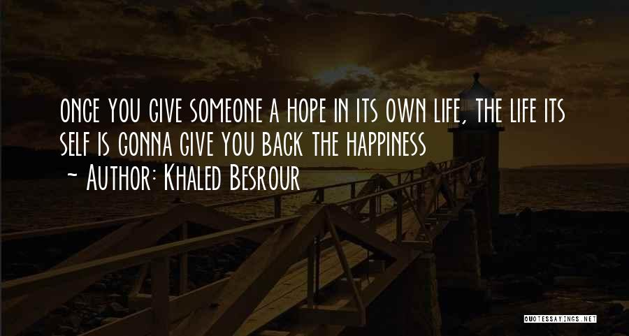 Khaled Besrour Quotes 2052073