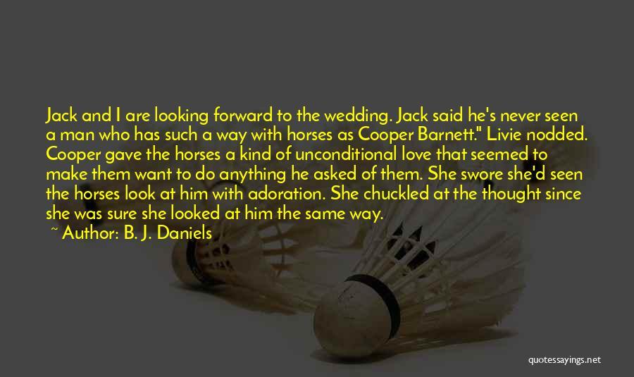 Kharisma P Lanang Quotes By B. J. Daniels