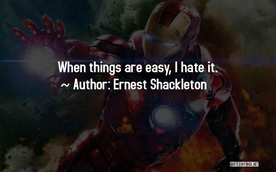 Kharisma P Lanang Quotes By Ernest Shackleton