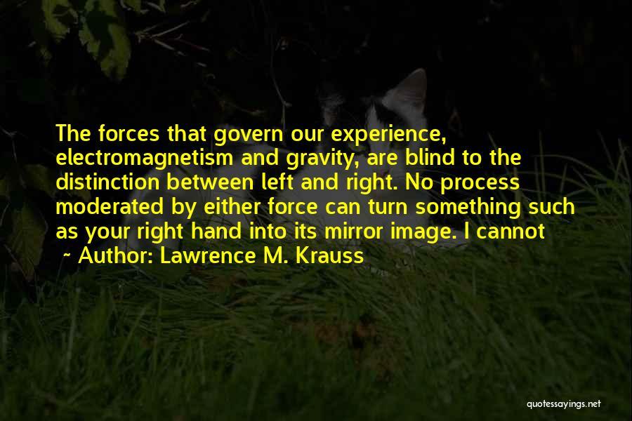 Kharisma P Lanang Quotes By Lawrence M. Krauss