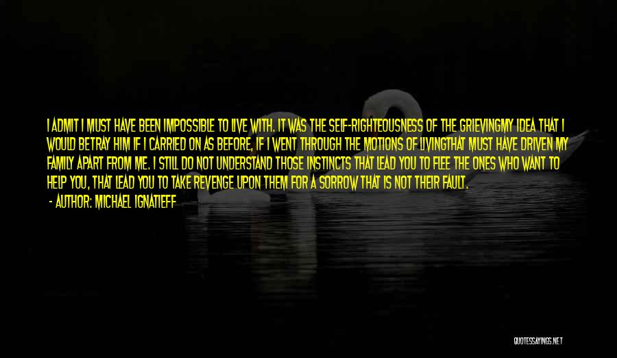 Kharisma P Lanang Quotes By Michael Ignatieff