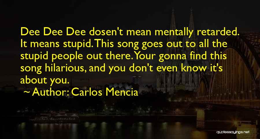 Khayal Quotes By Carlos Mencia