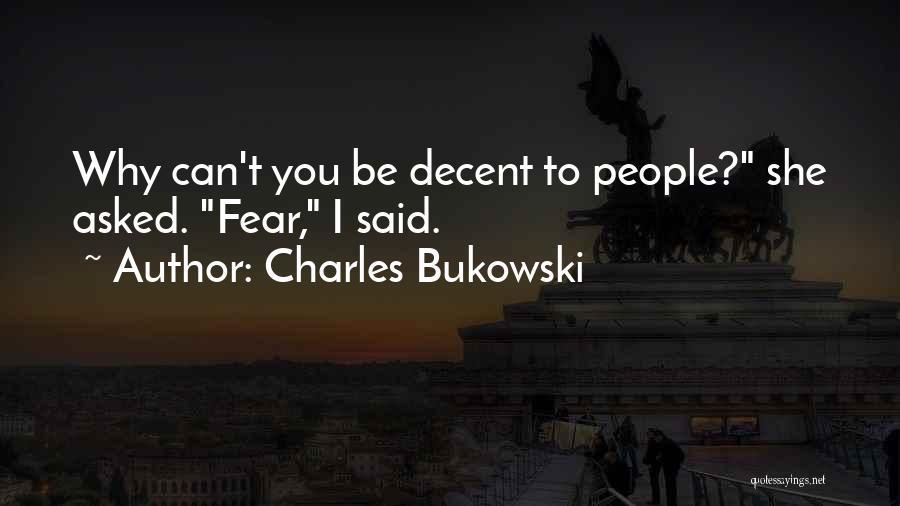 Khayal Quotes By Charles Bukowski