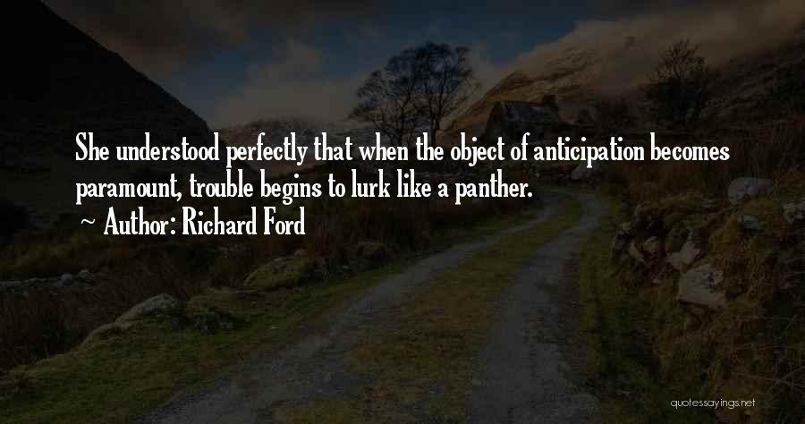 Khayal Quotes By Richard Ford