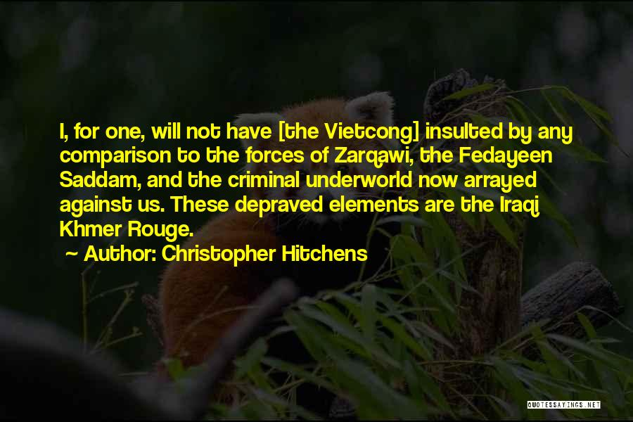 Khmer Quotes By Christopher Hitchens