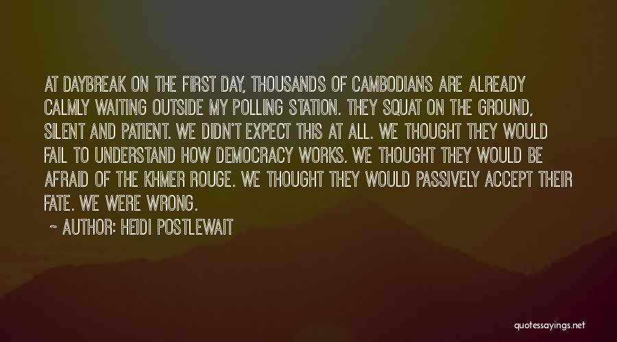 Khmer Quotes By Heidi Postlewait