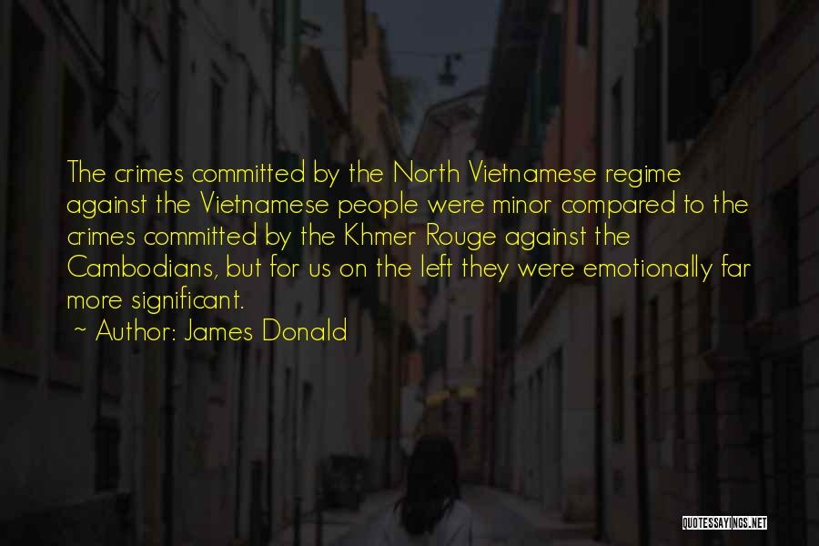 Khmer Quotes By James Donald