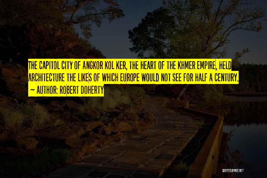 Khmer Quotes By Robert Doherty