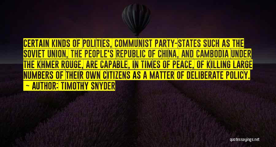 Khmer Quotes By Timothy Snyder