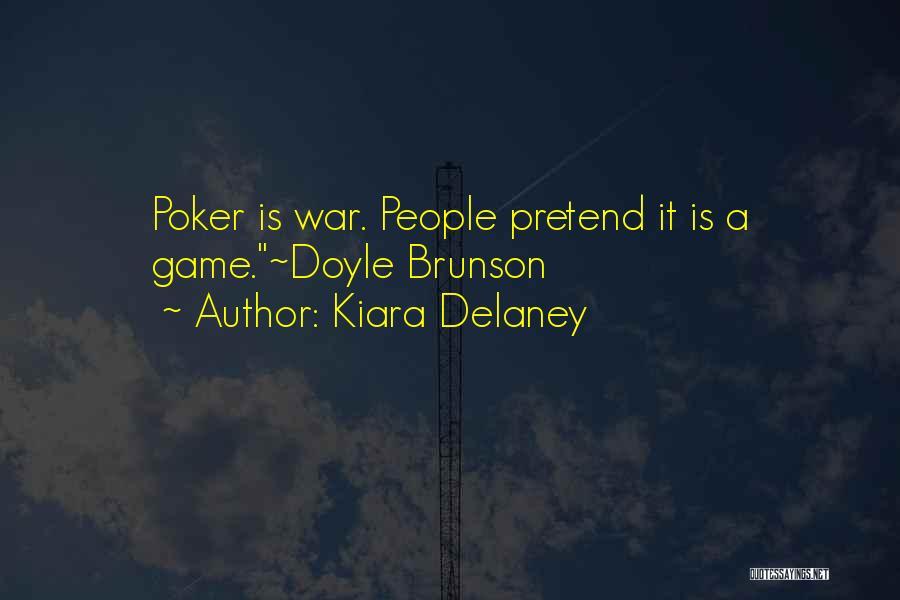 Kiara Delaney Quotes 1671191