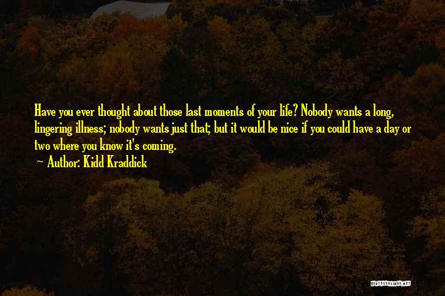 Kidd Kraddick Quotes 382250
