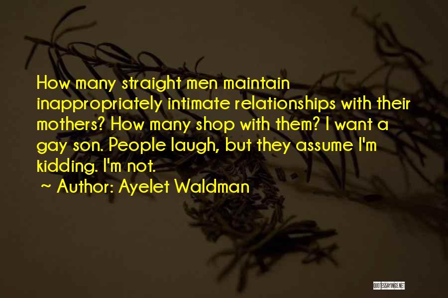 Kidding Quotes By Ayelet Waldman