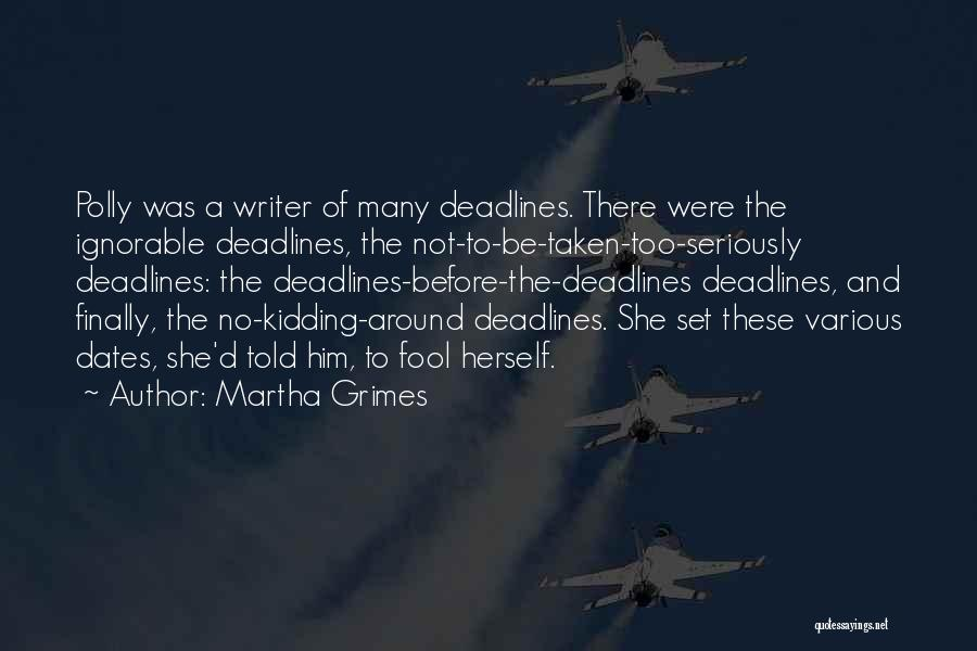 Kidding Quotes By Martha Grimes