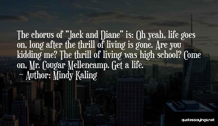 Kidding Quotes By Mindy Kaling