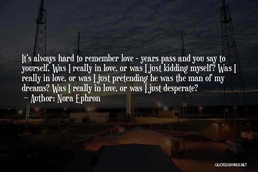 Kidding Quotes By Nora Ephron