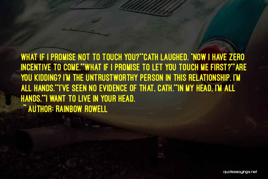 Kidding Quotes By Rainbow Rowell