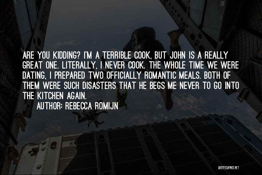 Kidding Quotes By Rebecca Romijn