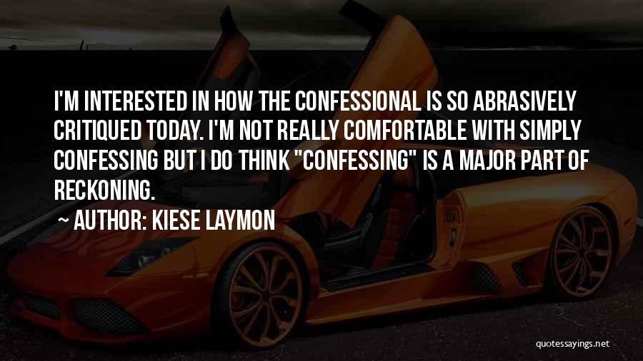 Kiese Laymon Quotes 123564