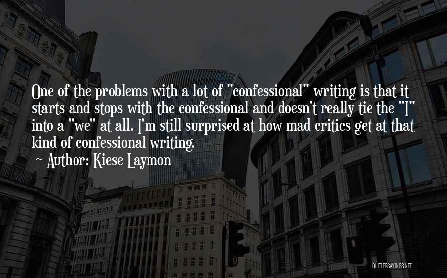 Kiese Laymon Quotes 1453560